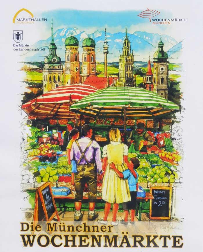 Plakat der Markthallen München - Die Münchner Wochenmärkte